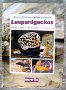 Leopardgeckos – Pflege, Zucht, Erkrankungen, Farbvarianten von Karsten Grießhammer und Günther Köhler